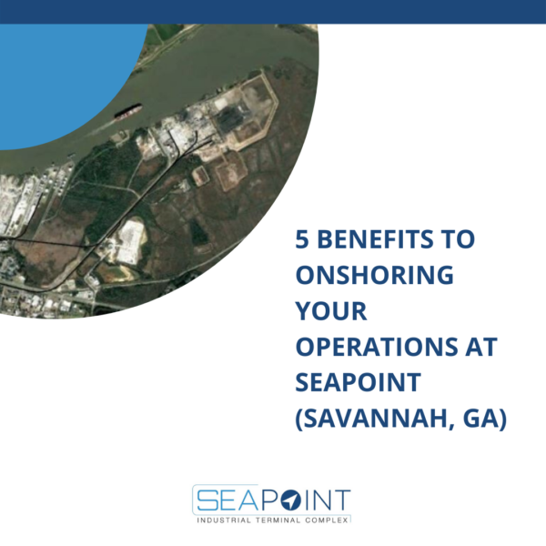 5 benefits to onshoring at SeaPoint